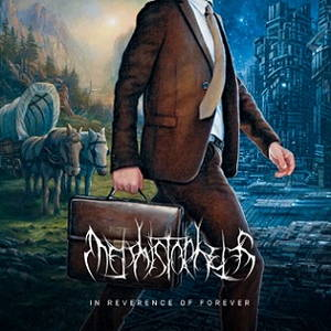 Mephistopheles - In Reverence of Forever (2016)