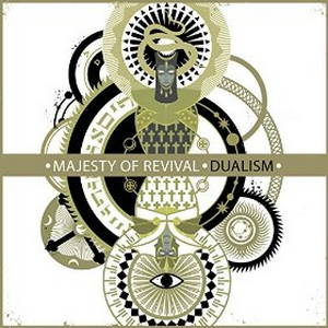 Majesty of Revival - Dualism (2016)