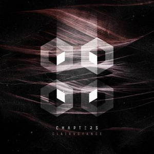Chapters - Clairvoyance (2016)