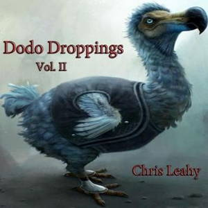 Chris Leahy - Dodo Droppings, Vol. II (2016)