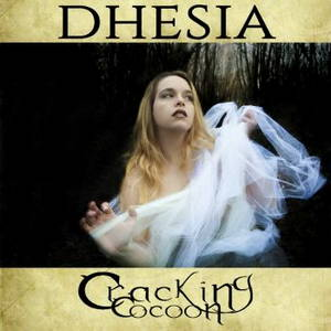 Dhesia - Cracking Cocoon (2016)