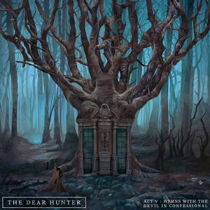 The Dear Hunter - Act V: Hymns With The Devil In Confessional (2016)