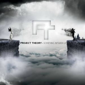 Project Theory - Something Between Us (2016)