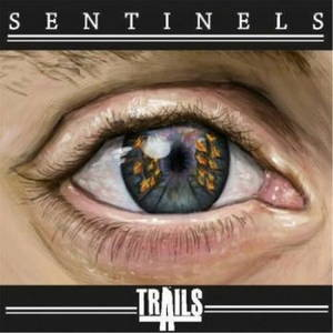 Trails - Sentinels (2016)
