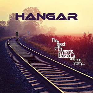 Hangar - The Best of 15 Years, Based on a True Story (2014)