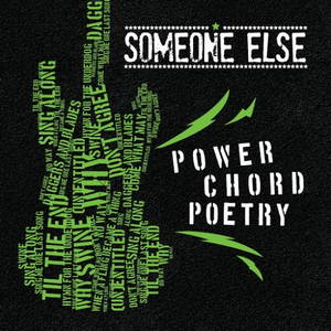 Someone Else - Power Chord Poetry (2016)