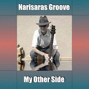 Narisaras Groove - My Other Side (2016)