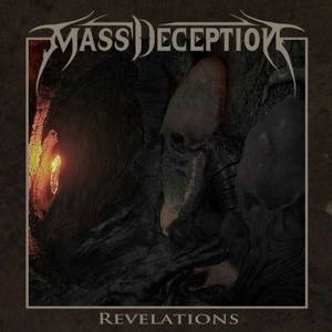 Mass Deception - Revelations (2016)