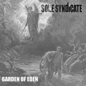 Sole Syndicate - Garden Of Eden (2016)