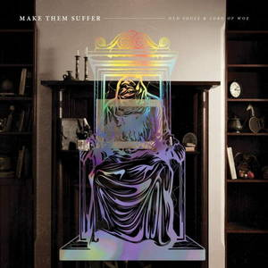 Make Them Suffer - Old Souls & Lord of Woe (2016)