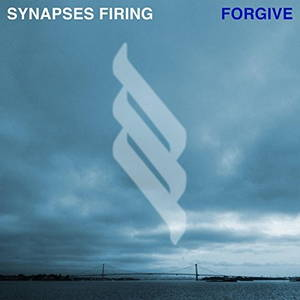 Synapses Firing - Forgive (2016)