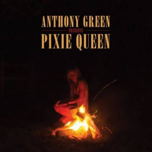 Anthony Green - Pixie Queen (2016)