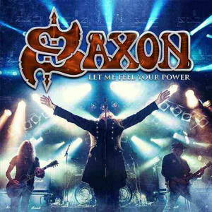 Saxon - Let Me Feel Your Power (2016)