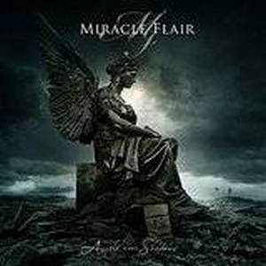 Miracle Flair - Angels Cast Shadows (2016)