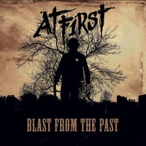At F1rst - Blast From The Past (2016)