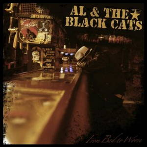 Al & The Black Cats - From Back The Worse (2016)