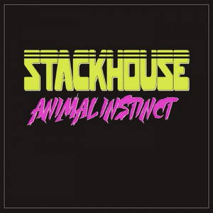 Stackhouse - Animal Instinct (2016)
