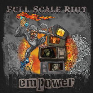 Full Scale Riot - Empower (2016)