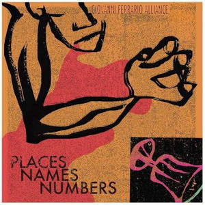 Giovanni Ferrario Alliance - Places Names Numbers (2016)