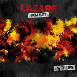 Lazare - From Hate With Love (2016)