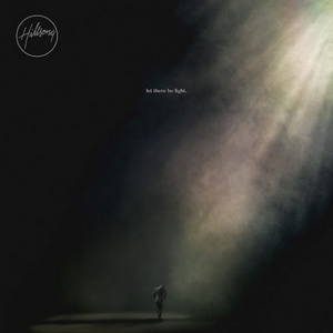 Hillsong Worship - Let There Be Light (2016)