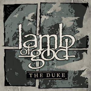 Lamb of God - The Duke (2016)