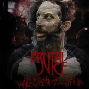 Brutal Juice - Welcome to the Panopticon (2016)