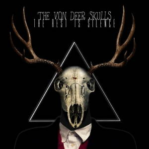 The Von Deer Skulls - The Rest Is Silence (2016)