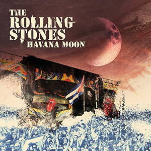 The Rolling Stones - Havana Moon (2016)