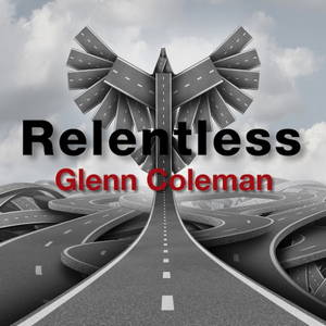 Glenn Coleman - Relentless (2016)