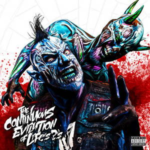 Twiztid - The Continuous Evilution of Life's ?'s (2017)