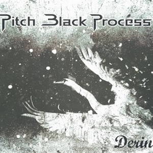 Pitch Black Process - Derin (2016)