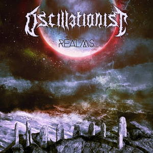 Oscillationist - Realms (2016)