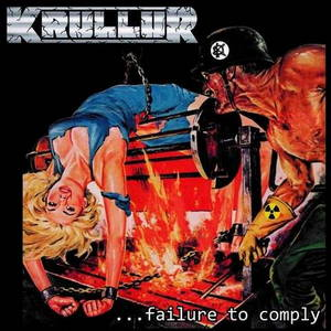 Krullur - ...Failure to Comply (2016)