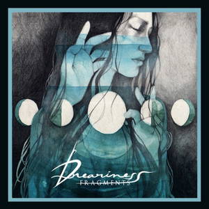 Dreariness - Fragments (2016)
