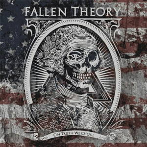 Fallen Theory - On Truth We Choke (2016)