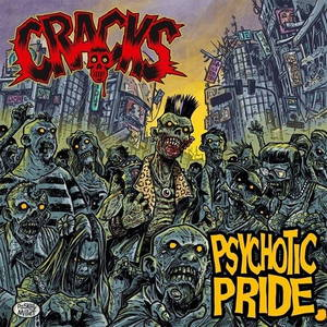 Cracks - Psychotic Pride (2016)