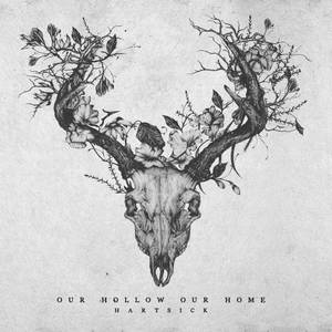 Our Hollow, Our Home - Hartsick (2017)