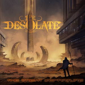 The Desolate - The Great Departure (2016)