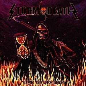 Stormdeath - Time to Destroy (2016)