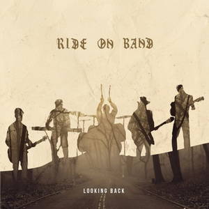 Ride on Band - Looking Back (2016)