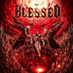 The Blessed - Remember (2016)