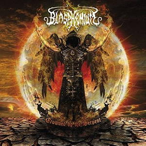 Blasphemium - Crowned by the Serpent (2016)