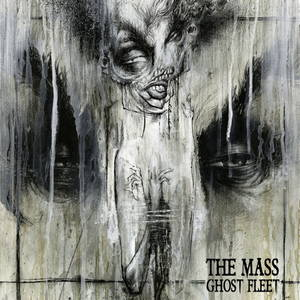 The Mass - Ghost Fleet (2016)
