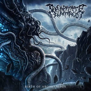 Decapitate Hatred - Birth Of Abomination (2016)
