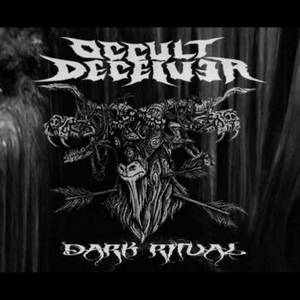 Occult Deceiver - Dark Ritual (2016)