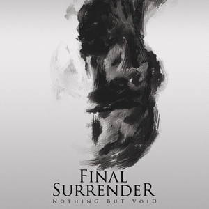 Final Surrender - Nothing But Void (2017)