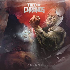 Face the Chronos - Advent (2017)