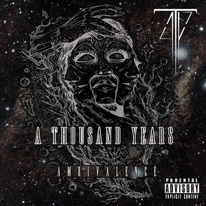 A Thousand Years - Ambivalence (2017)