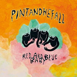 Pintandwefall - Red and Blue Baby (2017)